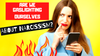 The Dark Triad: Are We Gaslighting Ourselves About Narcissism?